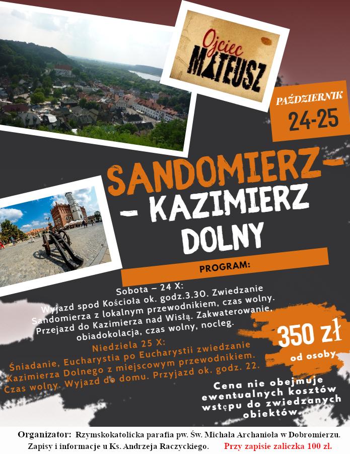 Zapraszamy Na Wycieczkę Do Sandomierza I Kazimierza Dolnego